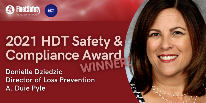 Heavy Duty Trucking named Donielle Dziedzic, director of loss prevention for A. Duie Pyle, as its 2021 Safety & Compliance award winner. - Graphic: HDT