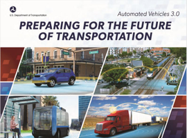 """Per DOT, its latest guidance on autonomous vehicle technologies outlines """"how automation will be..."""