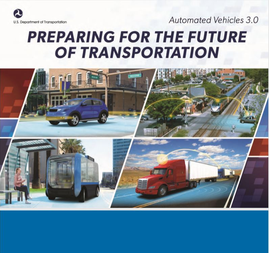 "Per DOT, its latest guidance on autonomous vehicle technologies outlines ""how automation will be safely integrated across passenger vehicles, commercial vehicles, on-road transit, and the roadways on which they operate.""