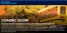 FMCSA Offers Online CDL Drug and Alcohol Clearinghouse Resource