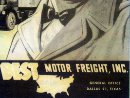 Early 1950s ad for Best Motor Freight, which was acquired by Arkansas Motor Freight in 1957 and...