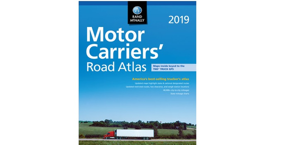Rand McNally has released the 2019 edition of the Motor Carriers' Road Atlas.