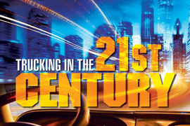 Special Report: Trucking in the 21st Century