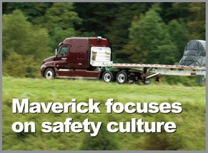 Maverick Transportation Focuses on Safety Culture - Safety