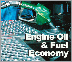 Research Shows Oil Viscosity Affects Fuel Economy - Fuel