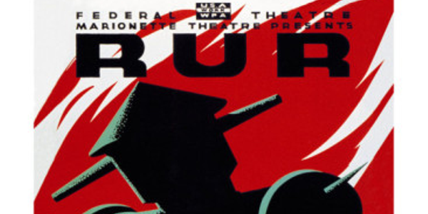 Poster for the production of R.U.R.(Rossum's Universal Robots) by the Marionette Theatre, New...