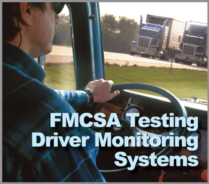 FMCSA Testing Driver Monitoring Systems - Safety