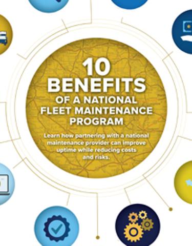 10 Benefits of a National Fleet Maintenance Program