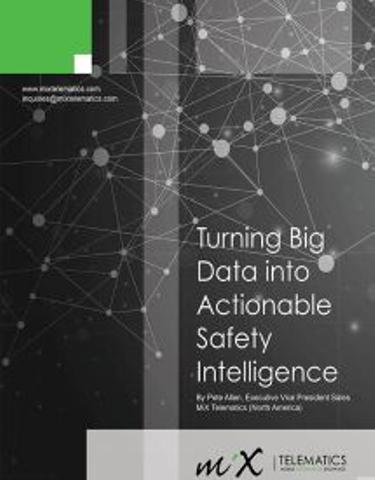 Turning Big Data into Actionable Safety Intelligence