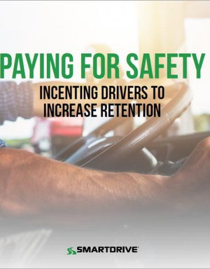 Paying for Safety: A Winning Combination for You and Your Drivers...