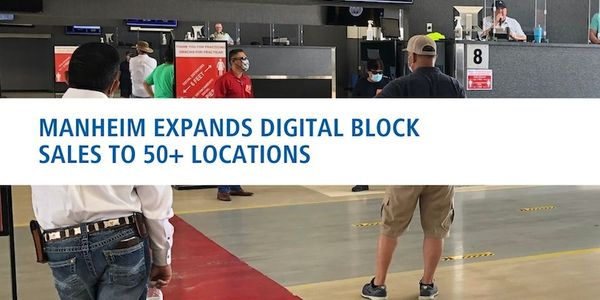 Manheim Expands Digital Block Sales to Over 50 Locations