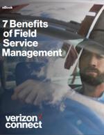 7 Benefits of Field Service Management