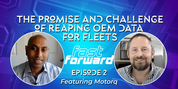 The Promise - and Challenge - of Reaping OEM Data for Fleets