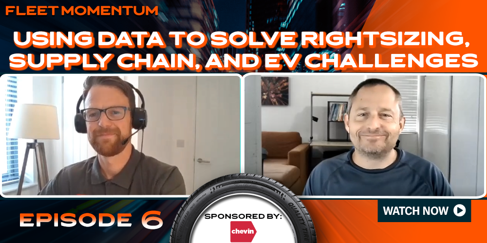 Using Data to Solve Rightsizing, Supply Chain, and EV Challenges