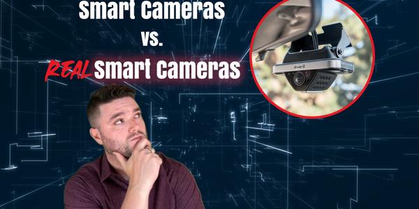 Are Smart Cameras Really Smart?