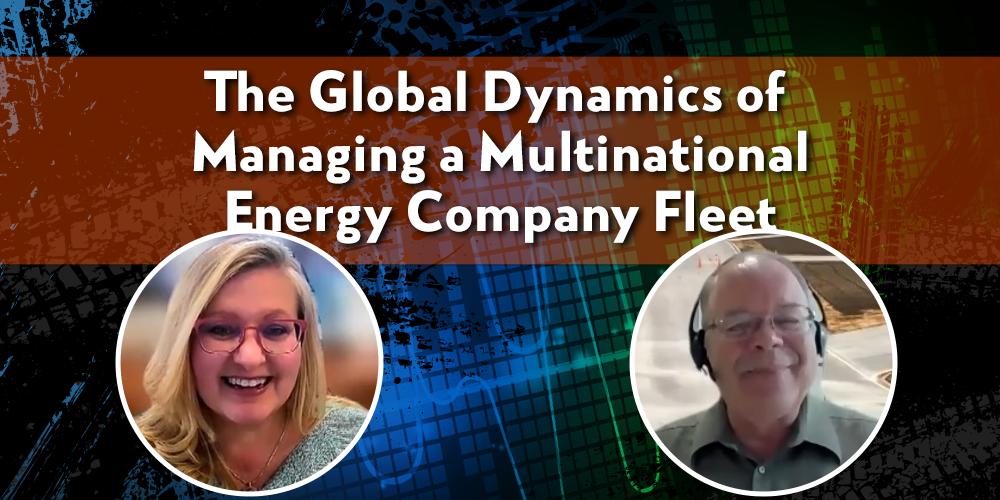 The Global Dynamics of Managing a Multinational Energy Company Fleet