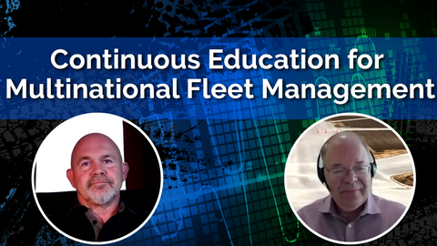 Continuous Education is Critical for Multinational Fleet Management