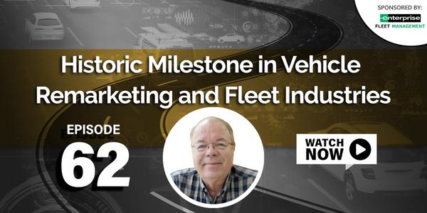 Historic Milestone in Vehicle Remarketing and Fleet Industries