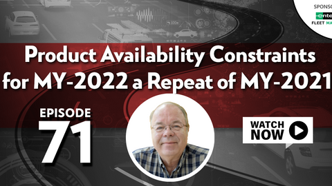 Concern that Product Availability Constraints for MY-2022 will be a Repeat of MY-2021
