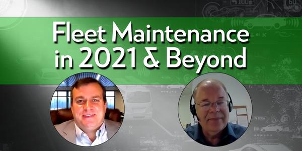 Fleet Maintenance in 2021 and Beyond
