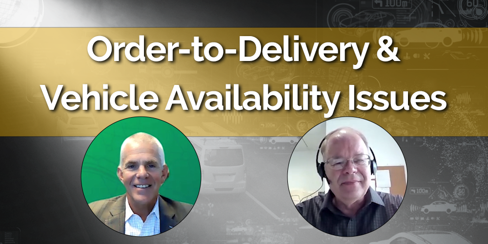 Order-to-Delivery Times and Vehicle Availability Issues