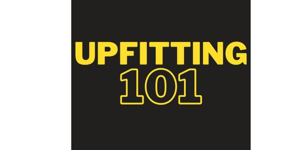 Upfitting a vehicle may seem simple but there is a lot involvedfrom spec'ing all the way to...