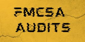 The Top Violations Discovered During FMCSA Audits