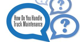 Input Needed: How Do YOU Handle Truck Maintenance?