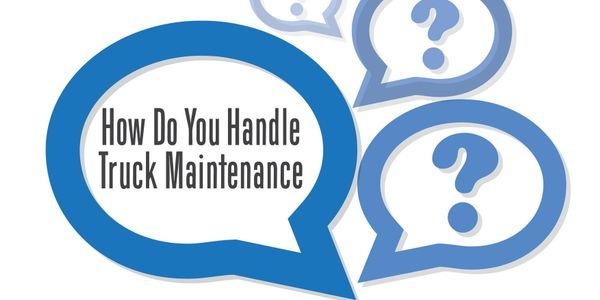 How Does Your Fleet Handle Truck Maintenance?