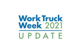 Work Truck Week Postponed Until 2022