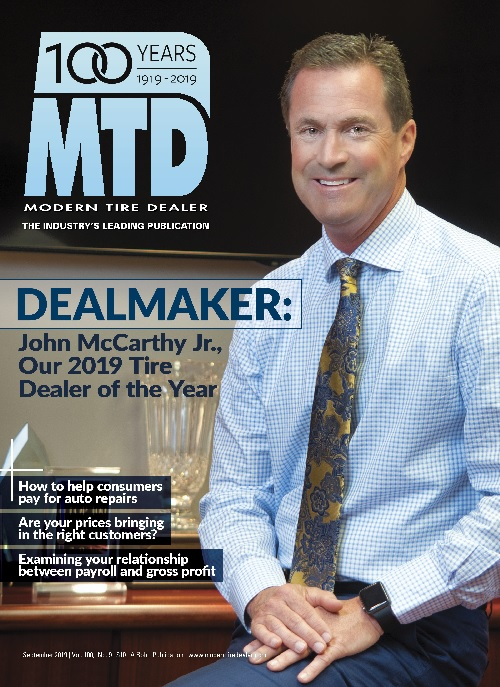 John McCarthy Jr., Tire Dealer of the Year,is featured in the cover story of Modern Tire Dealer's September issue. -