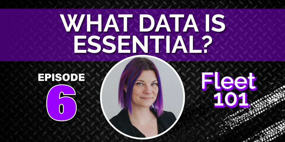 Fleet 101: Are You Looking at the Right Data?