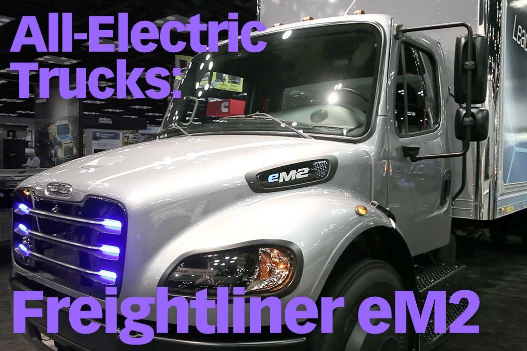 Freightliner's All-Electric eM2