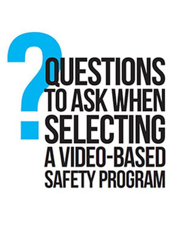Ready for Video Safety?  7 Questions to Ask.